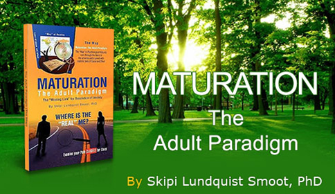 Maturation The Adult Paradigm