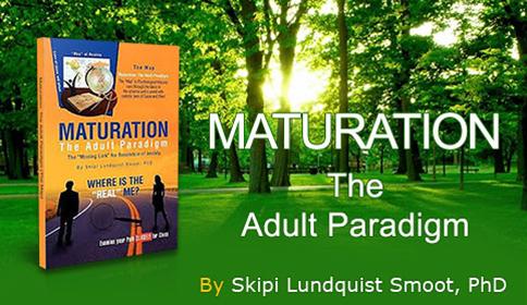 Maturation The Adult Paradigm